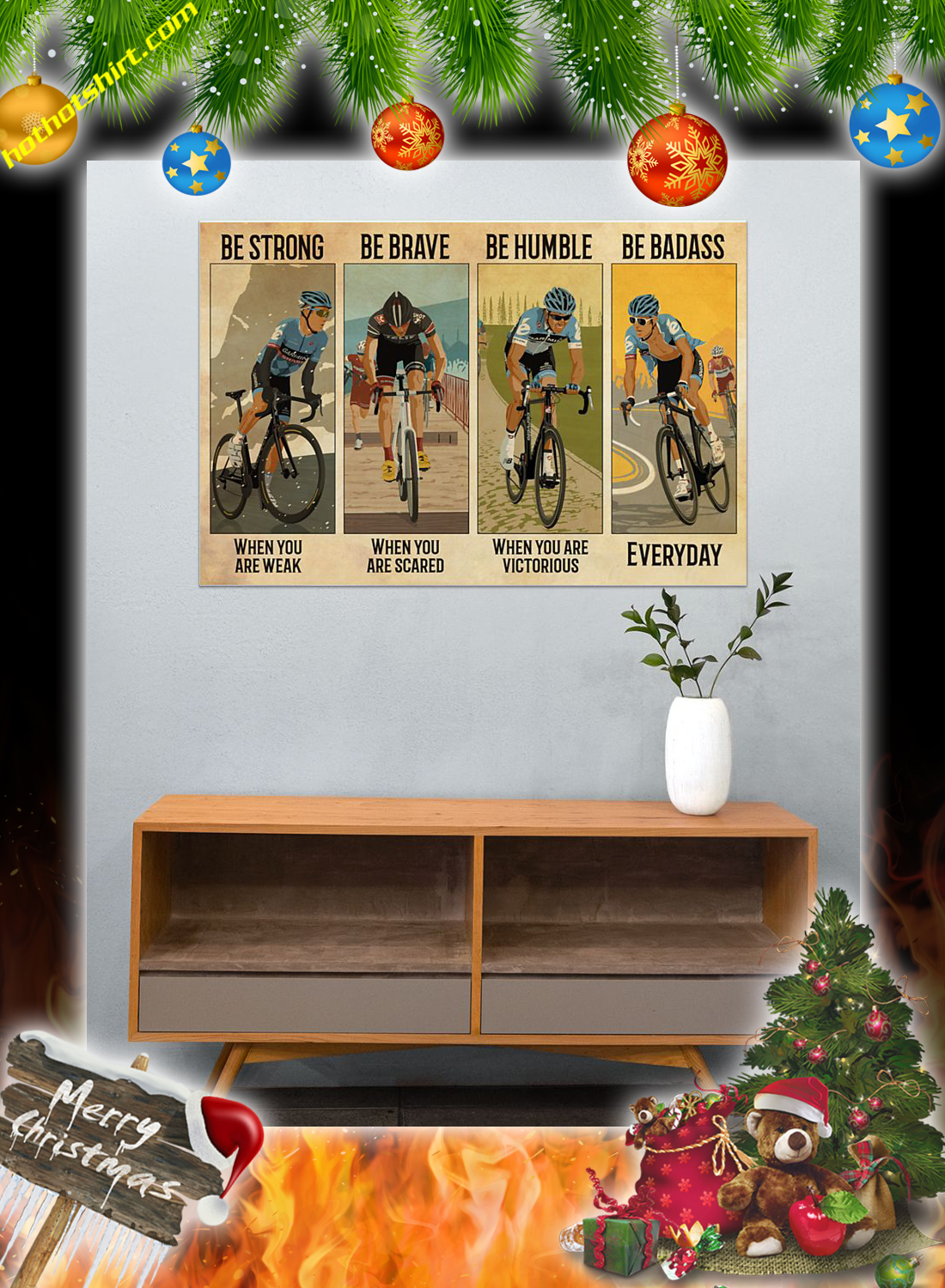 Cycling be strong be brave be humble be badass poster 2