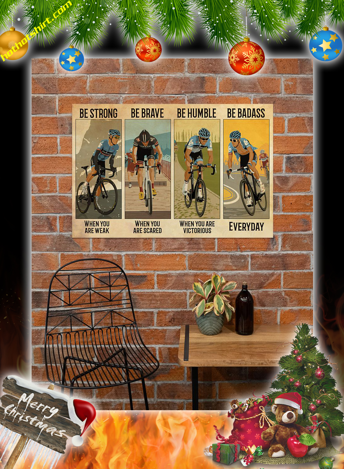 Cycling be strong be brave be humble be badass poster 3
