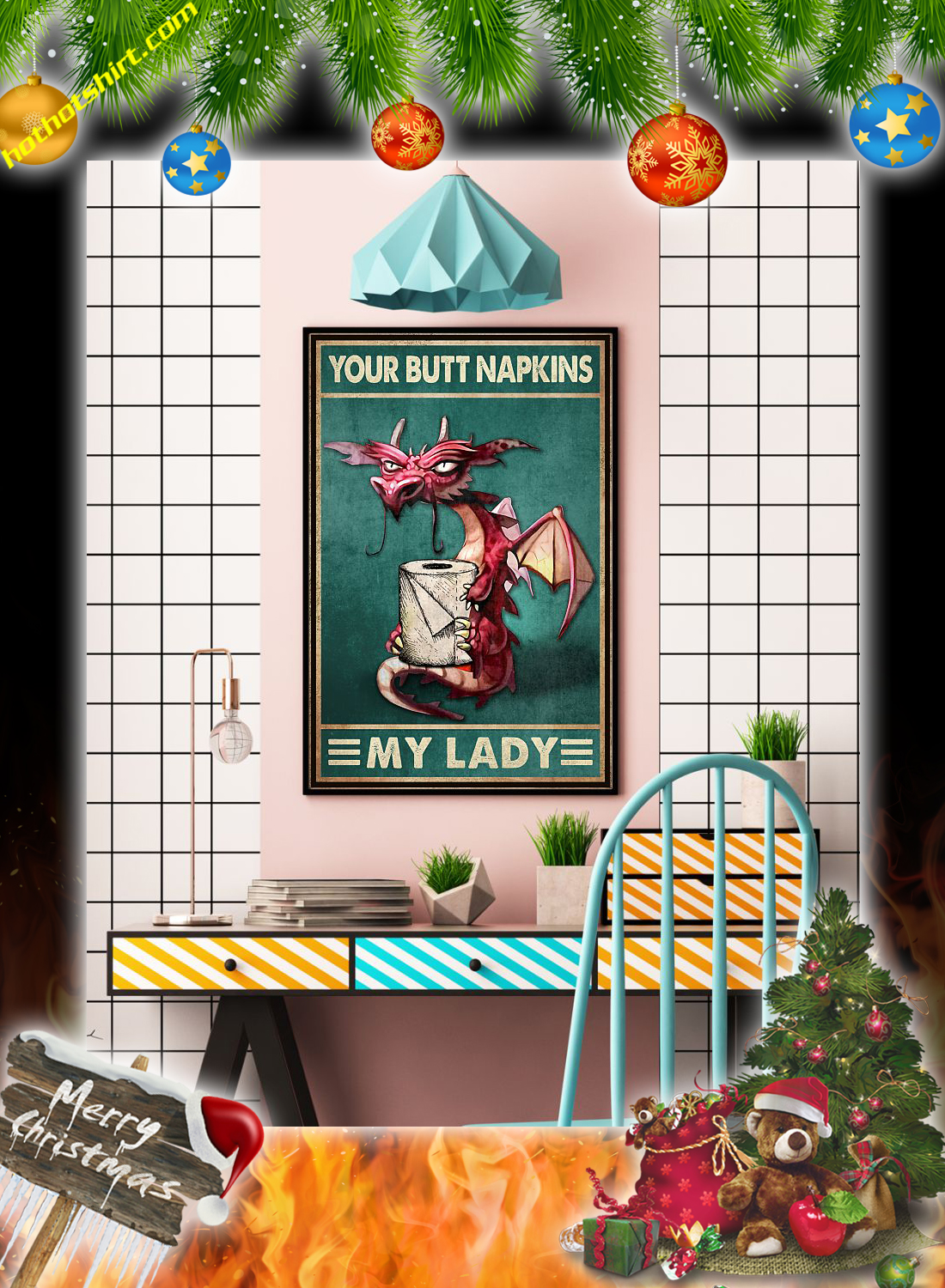 Dragon your butt napkins my lady poster 3