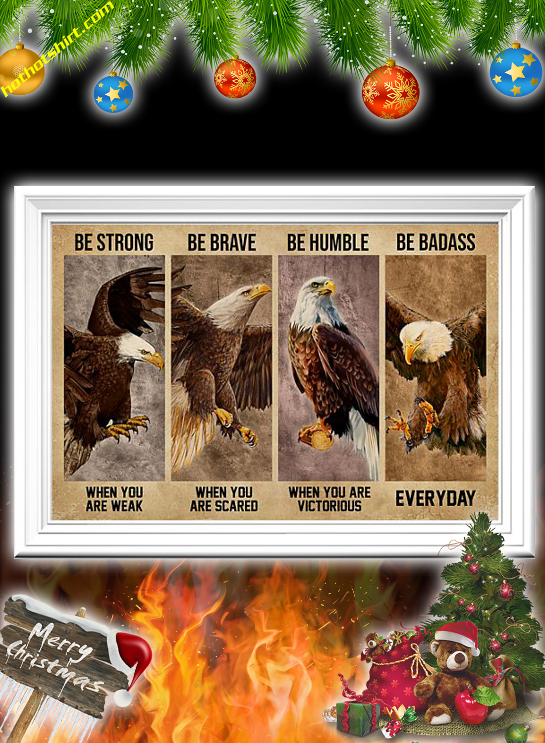 Eagle Be Strong Be Brave Be Humble Be Badass Poster 2