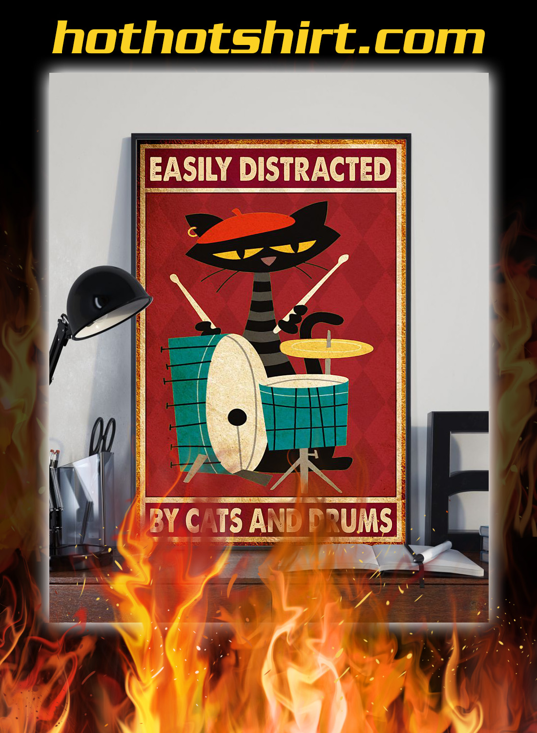 Easily distracted by cats and drums poster 1