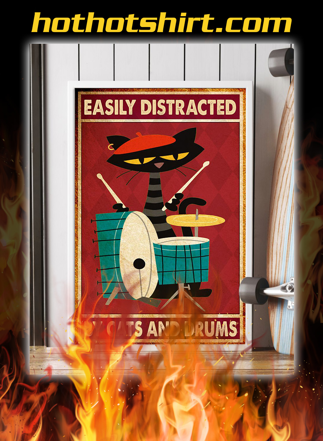 Easily distracted by cats and drums poster 2
