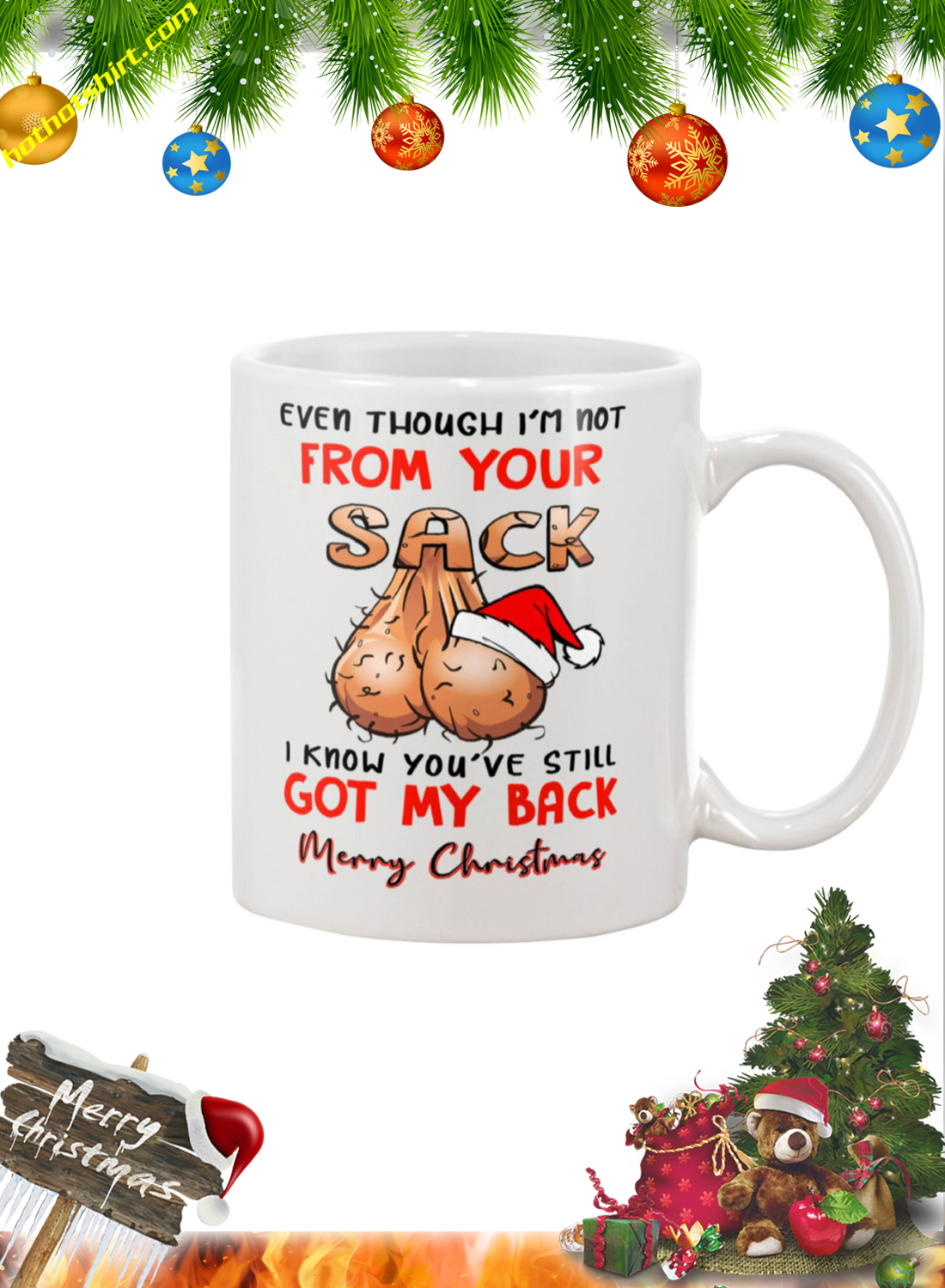 Even though I'm not from your sack merry christmas mug 1