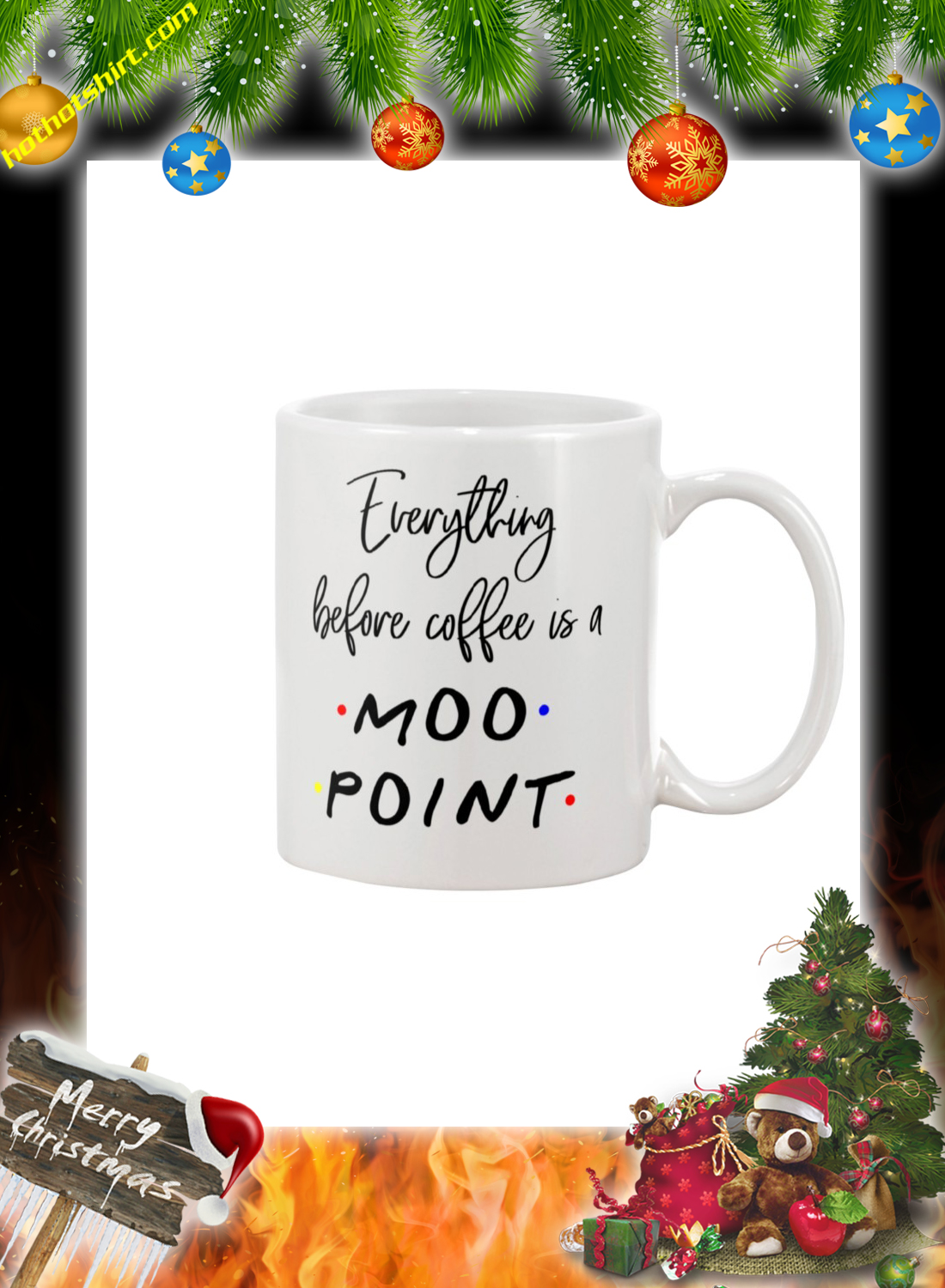 Everything before coffee is a moo point mug 1