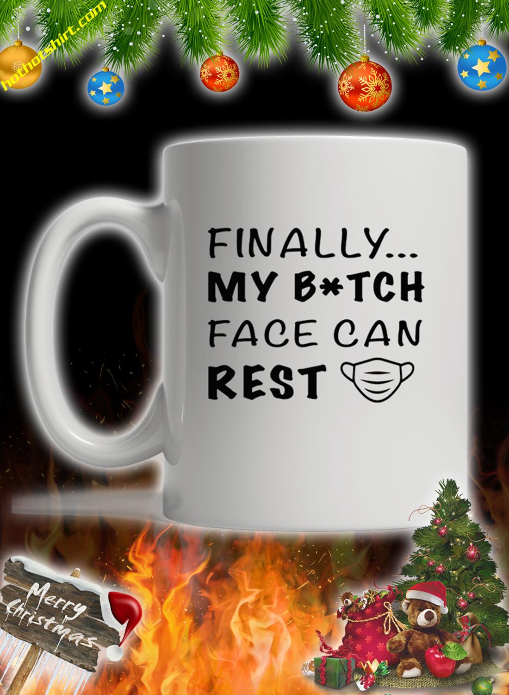 Finally my bitch face can rest mug 2