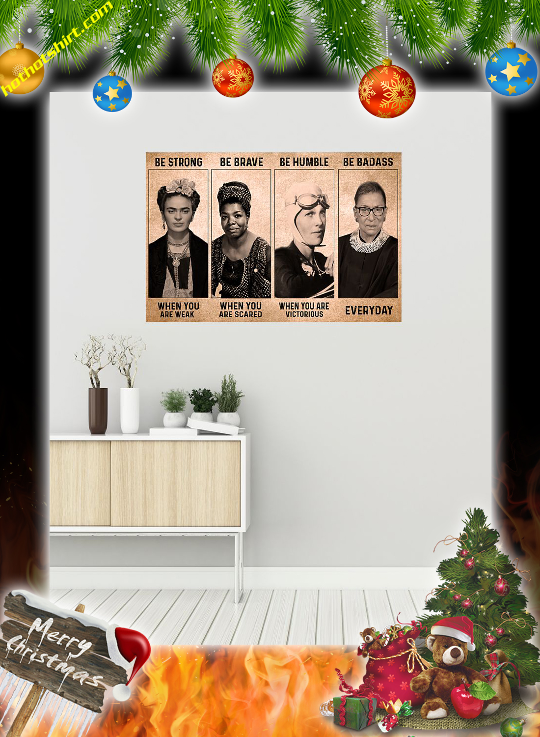 Frida Kahlo Be Strong Be Brave Be Humble Be Badass Poster 1