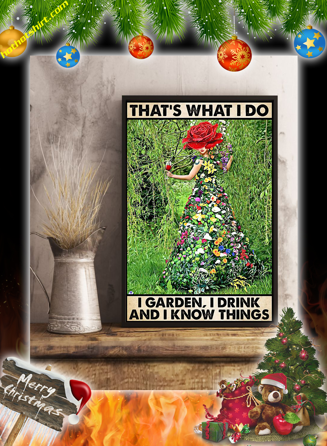 GARDENING THAT'S WHAT I DO I GARDEN I DRINK POSTER 2
