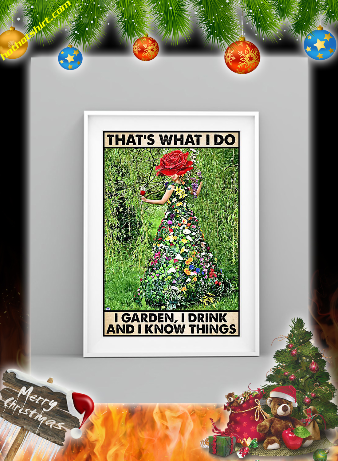 GARDENING THAT'S WHAT I DO I GARDEN I DRINK POSTER 3