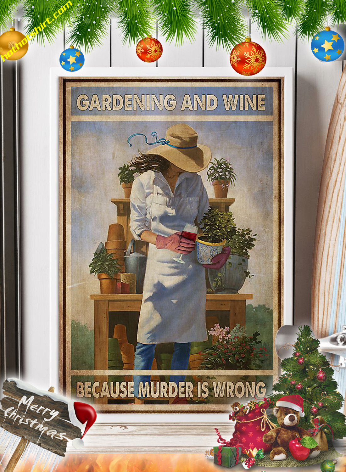 Girl Gardening and wine because murder is wrong poster 1