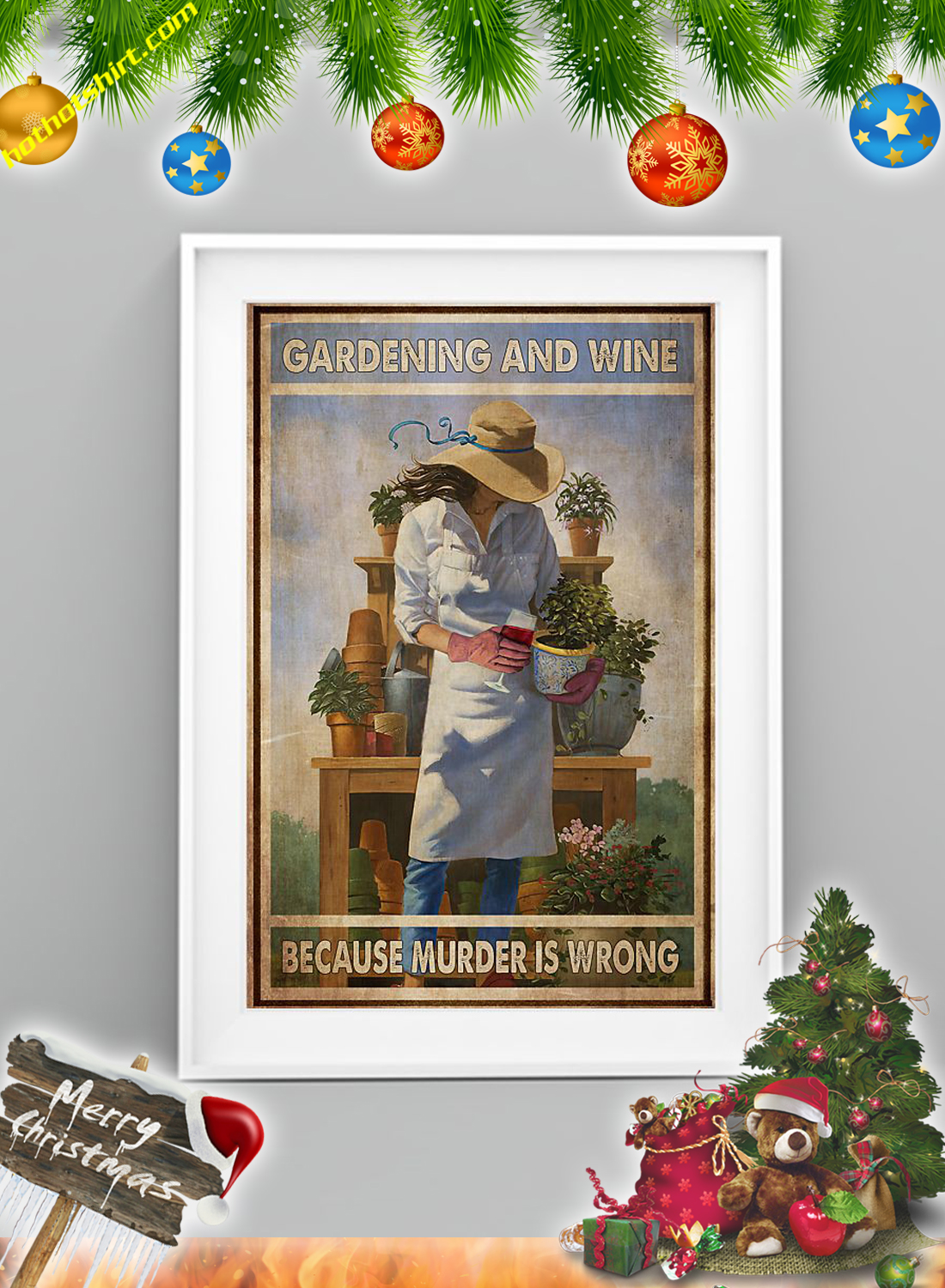 Girl Gardening and wine because murder is wrong poster 2