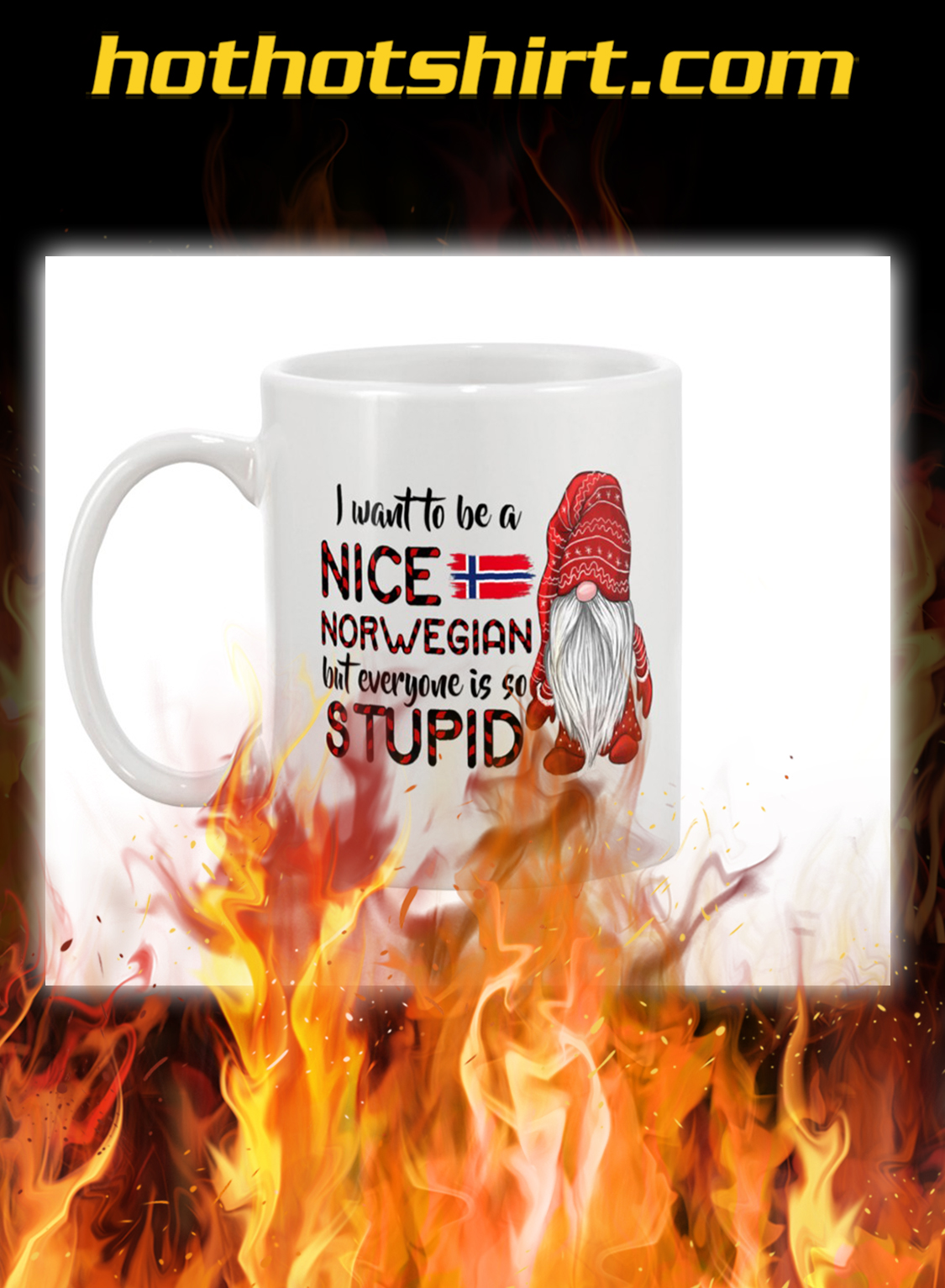 Gnomie I want to be a nice norwegian mug- pic 1
