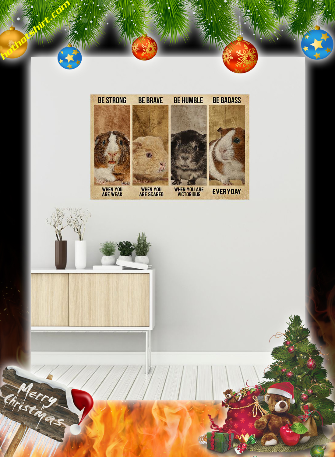 Guinea Pig Be Strong Be Brave Be Humble Be Badass Poster 1
