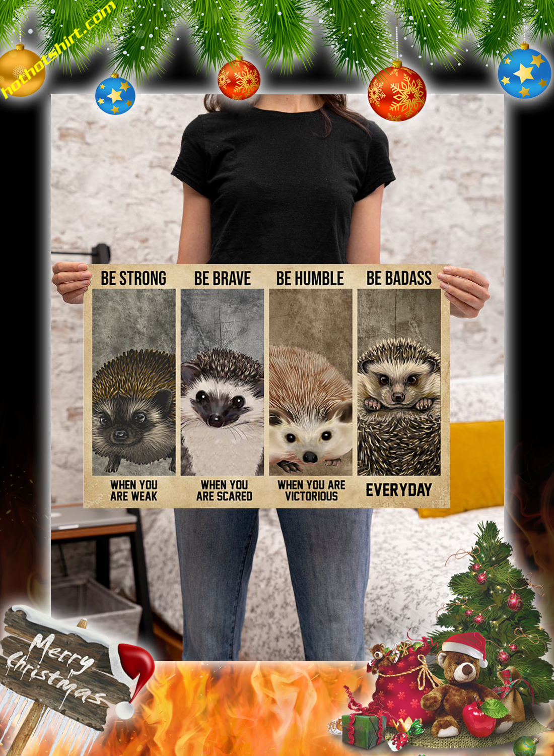 Hedgehog Be Strong Be Brave Be Humble Be Badass Poster 2