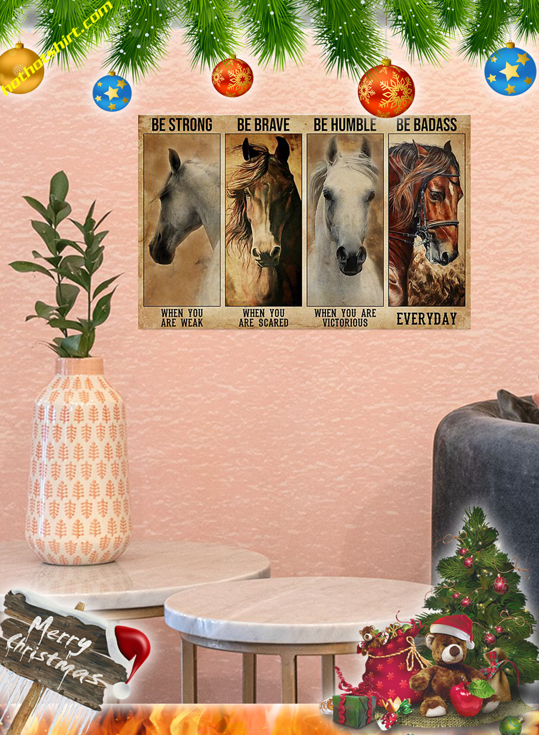 Horses Be strong be brave be humble be badass poster and canvas 2
