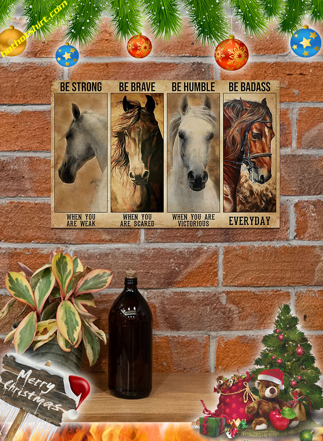 Horses Be strong be brave be humble be badass poster and canvas 3