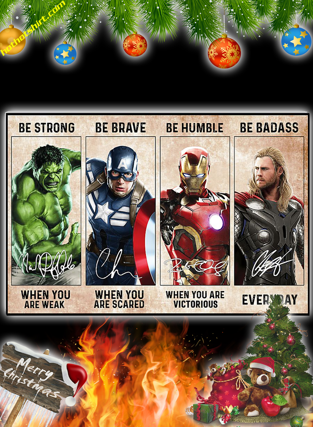 Hulk Captain America Iron Man Thor be strong be brave be humble be badass poster 1