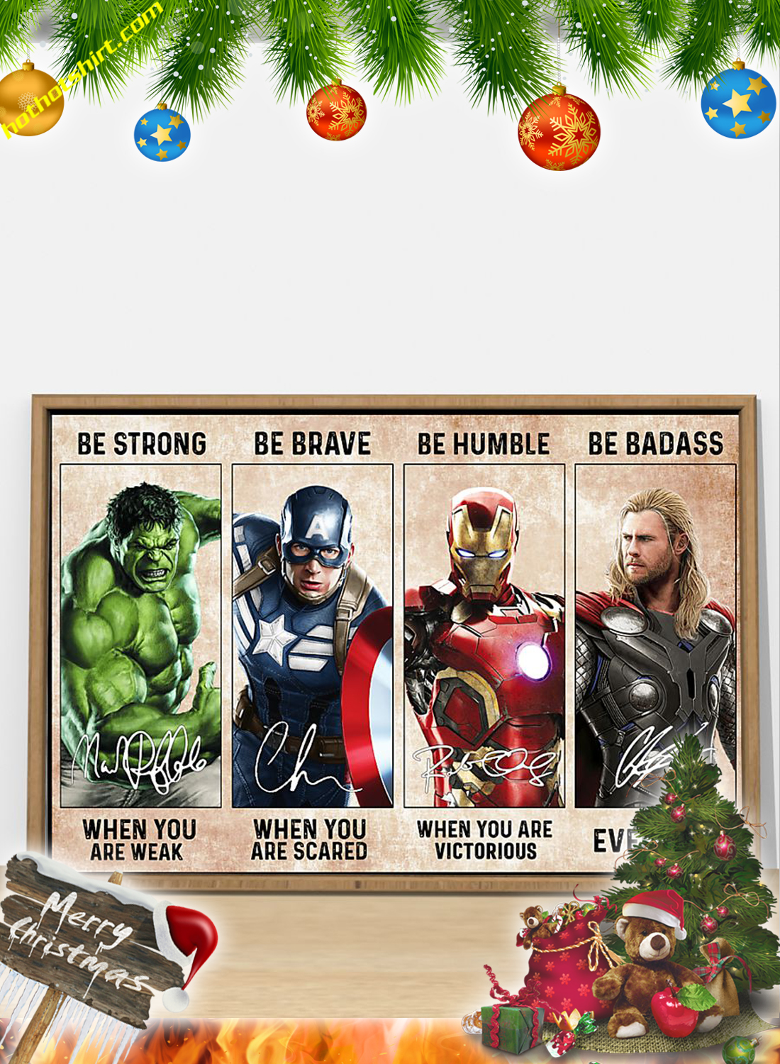 Hulk Captain America Iron Man Thor be strong be brave be humble be badass poster 2