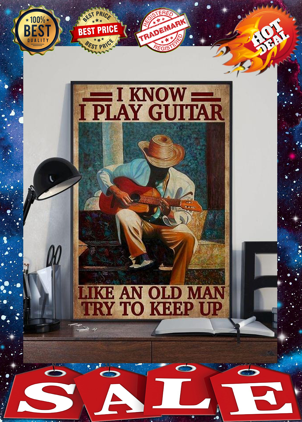 I know i play guitar like an old man try to keep up poster 1