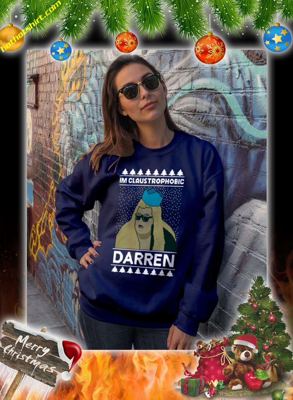 I'm claustrophobic darren christmas jumper and sweatshirt 1