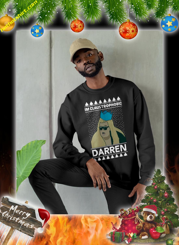I'm claustrophobic darren christmas jumper and sweatshirt 2