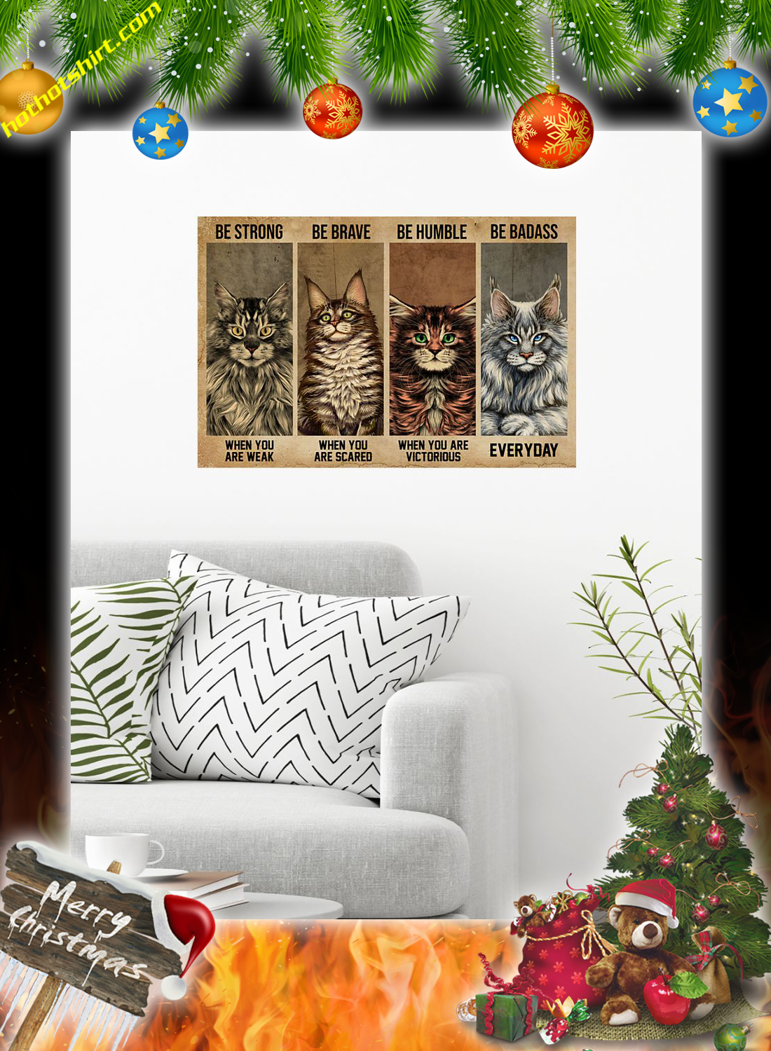 Maine Coon Cat Be Strong Be Brave Be Humble Be Badass Poster 1