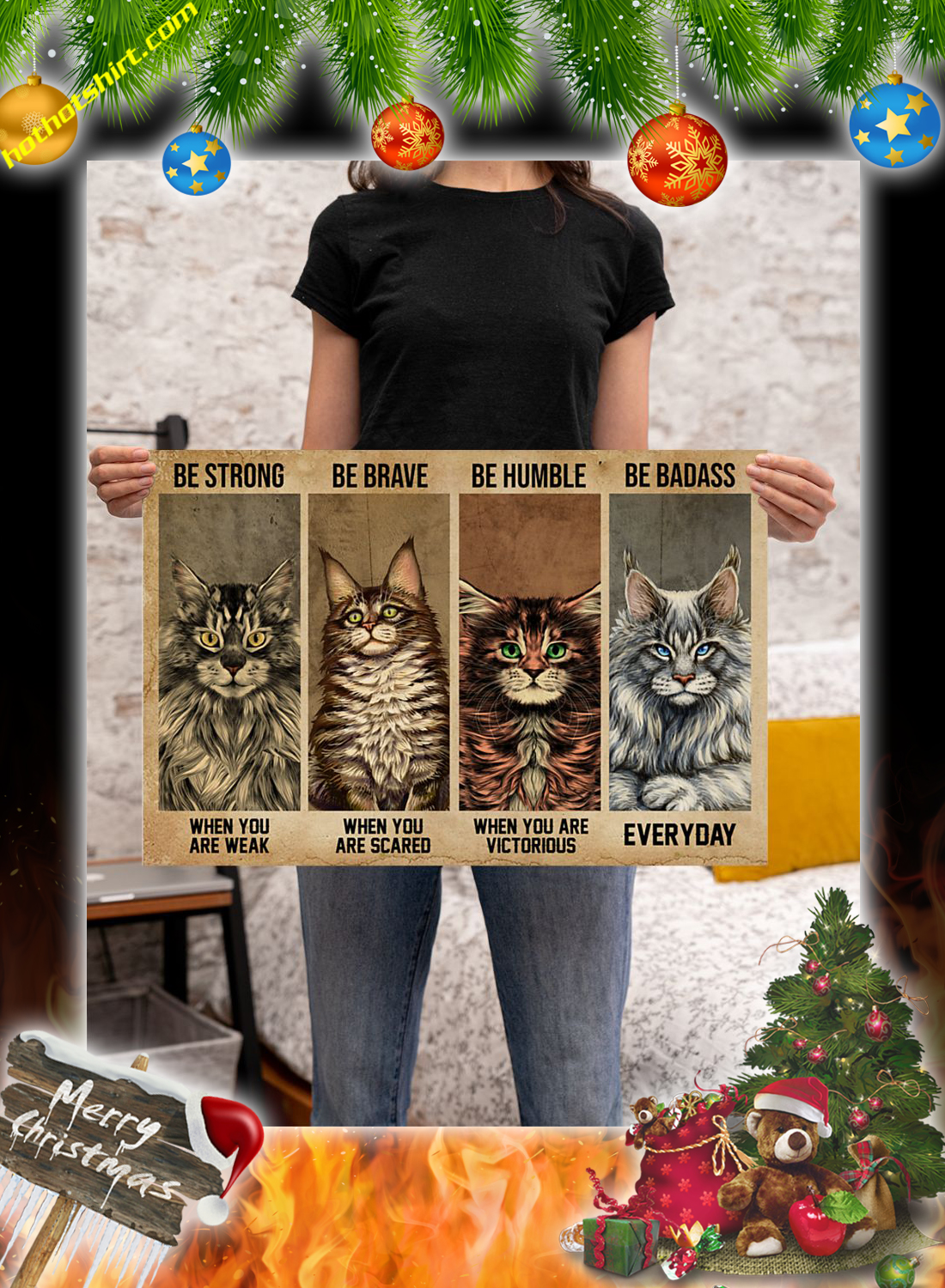Maine Coon Cat Be Strong Be Brave Be Humble Be Badass Poster 2