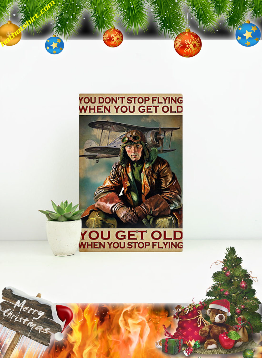 Male Pilot You don't stop flying when you get old poster and canvas 1