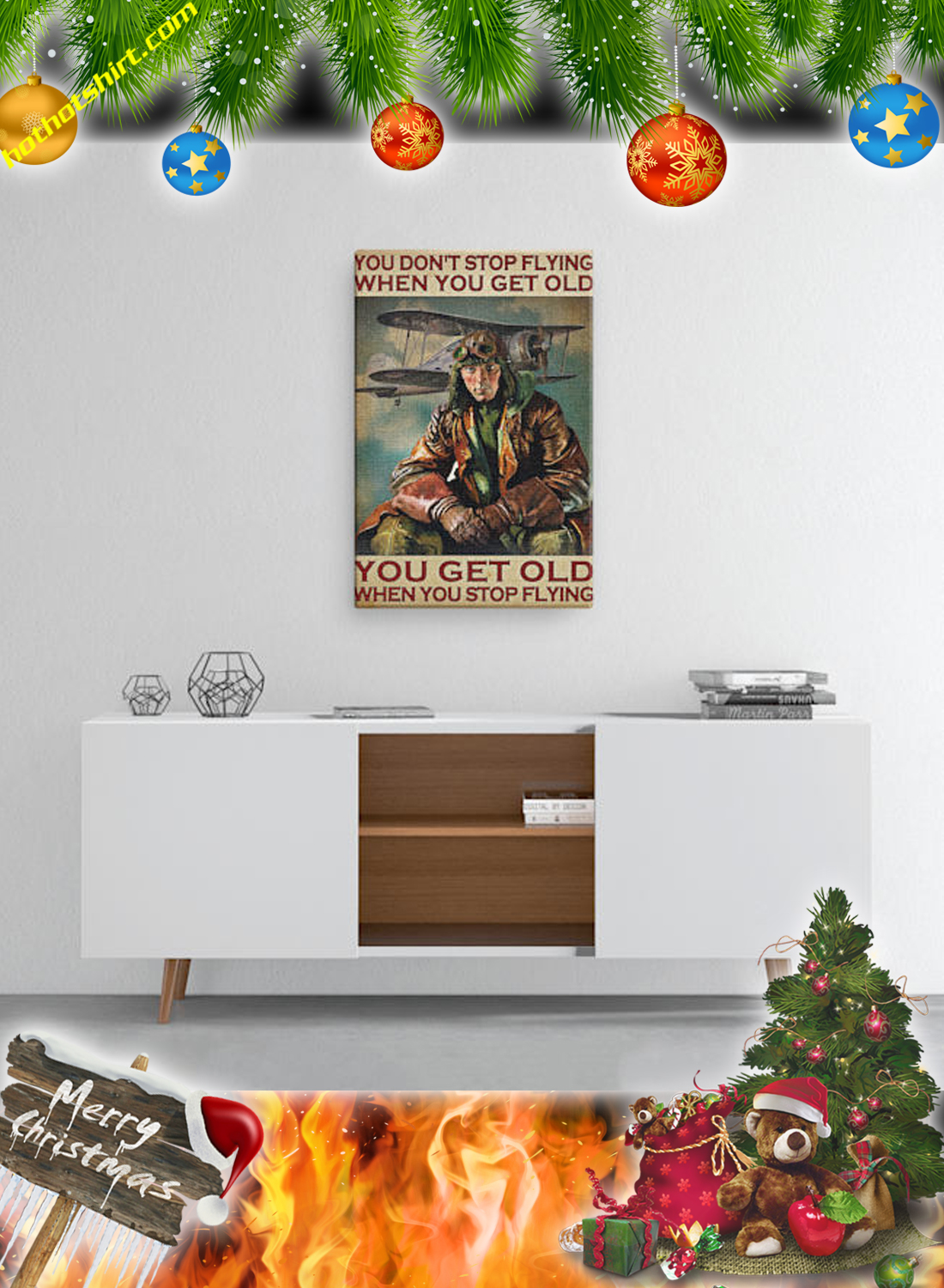 Male Pilot You don't stop flying when you get old poster and canvas 3
