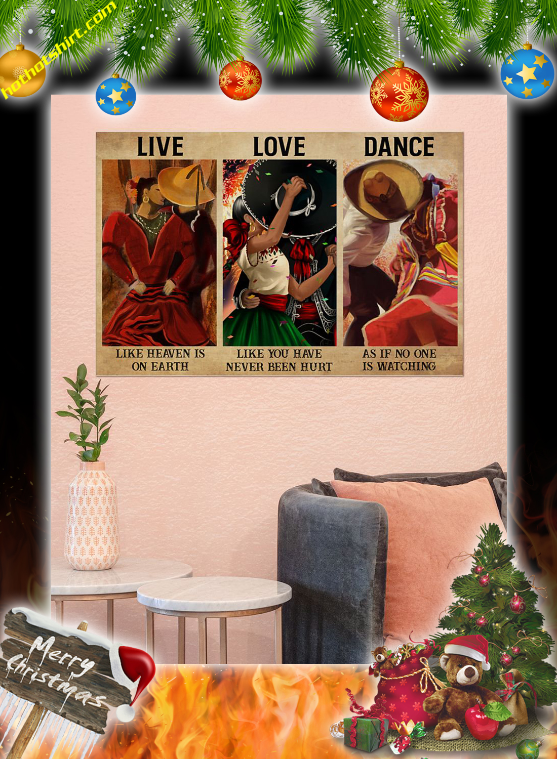 Mexican Dancing Live love dance as if no one is watching poster 1