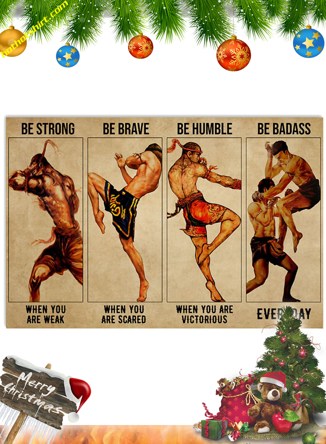Muay Thai Be strong be brave be humble be badass poster 3