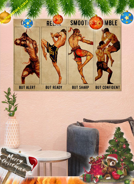 Muay Thai Calm but alert poster 2
