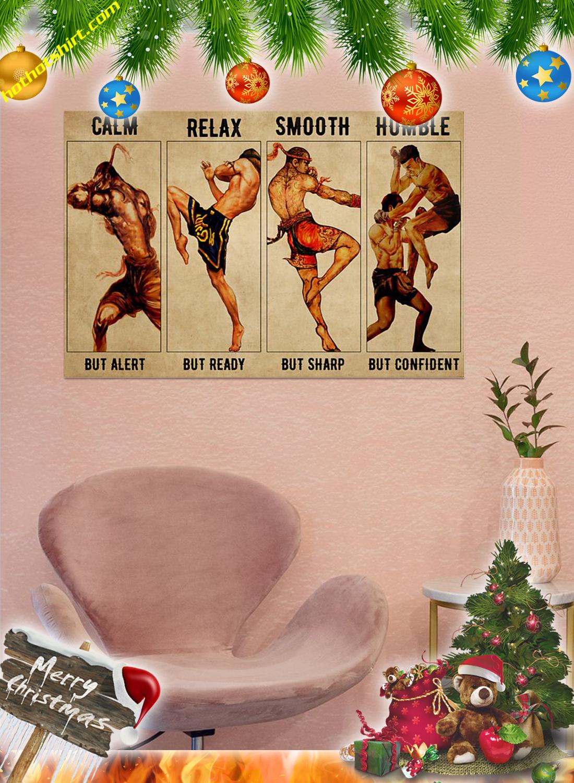 Muay Thai Calm but alert poster 3