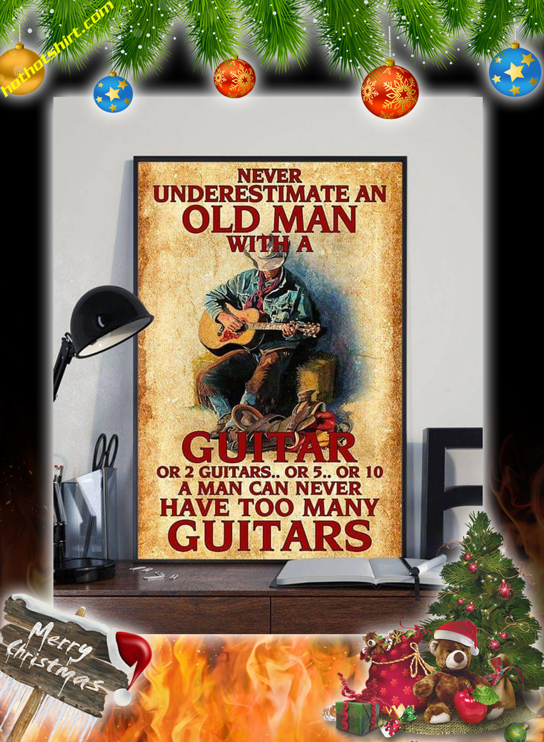 Never underestimate an old man with a guitar or 2 guitars poster 1