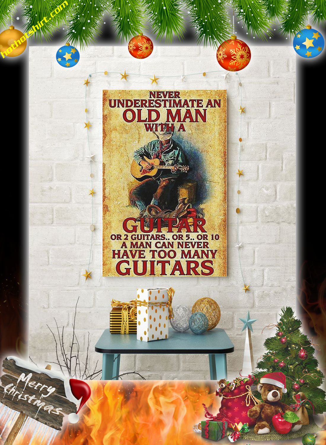 Never underestimate an old man with a guitar poster 1