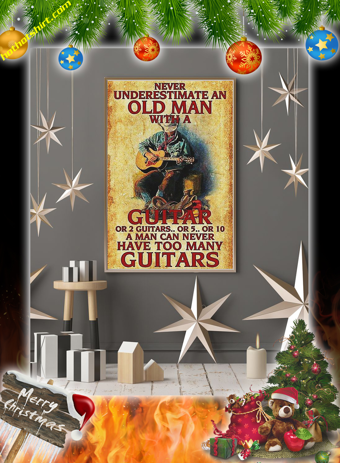 Never underestimate an old man with a guitar poster 2