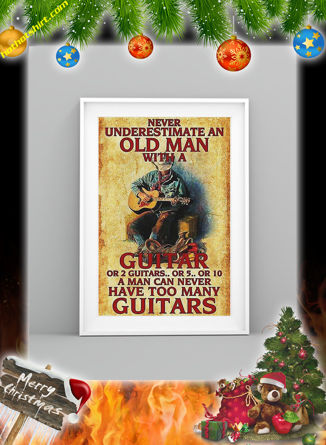 Never underestimate an old man with a guitar poster 3