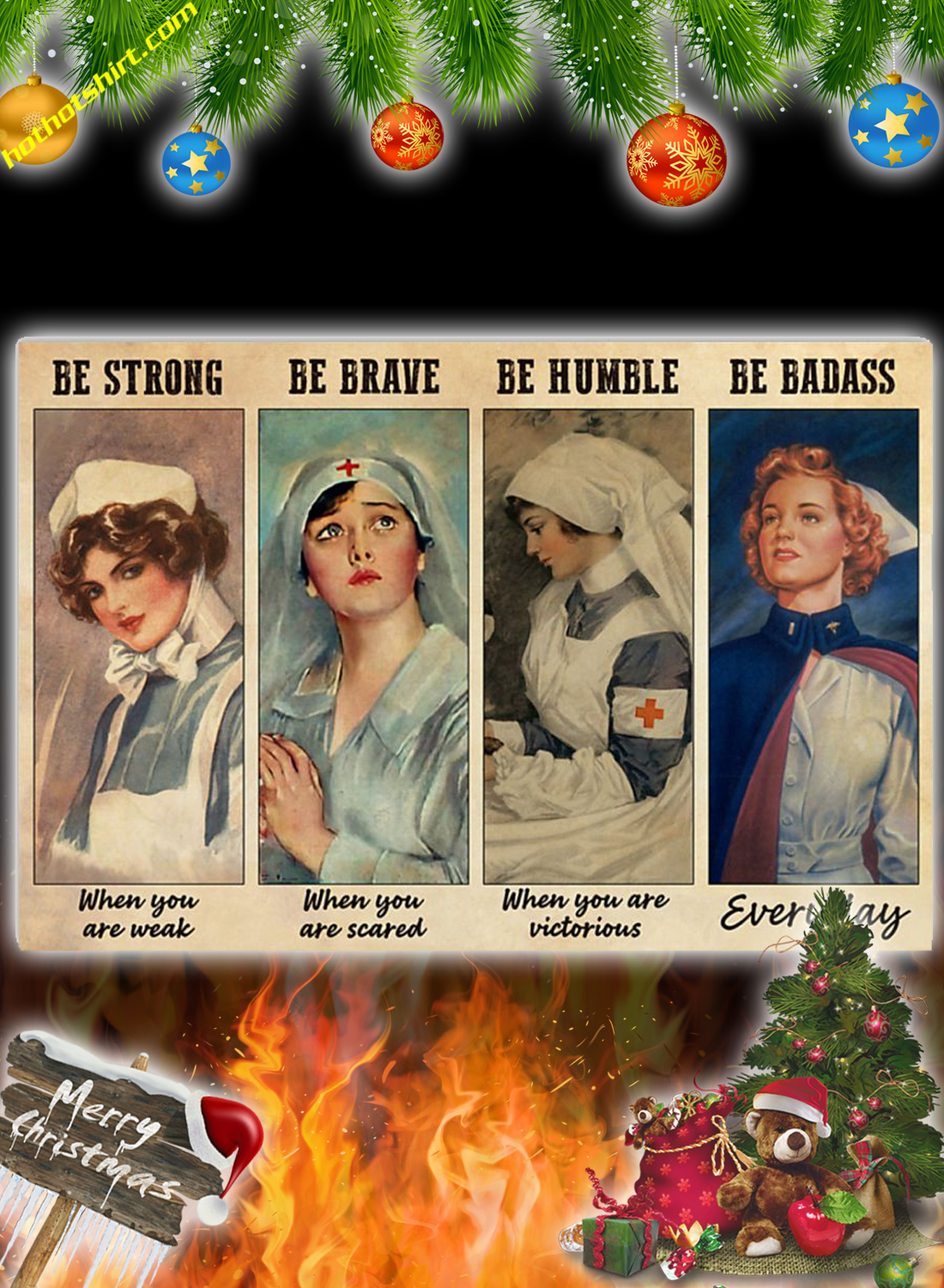 Nurses be strong be brave be humble be badass poster 3