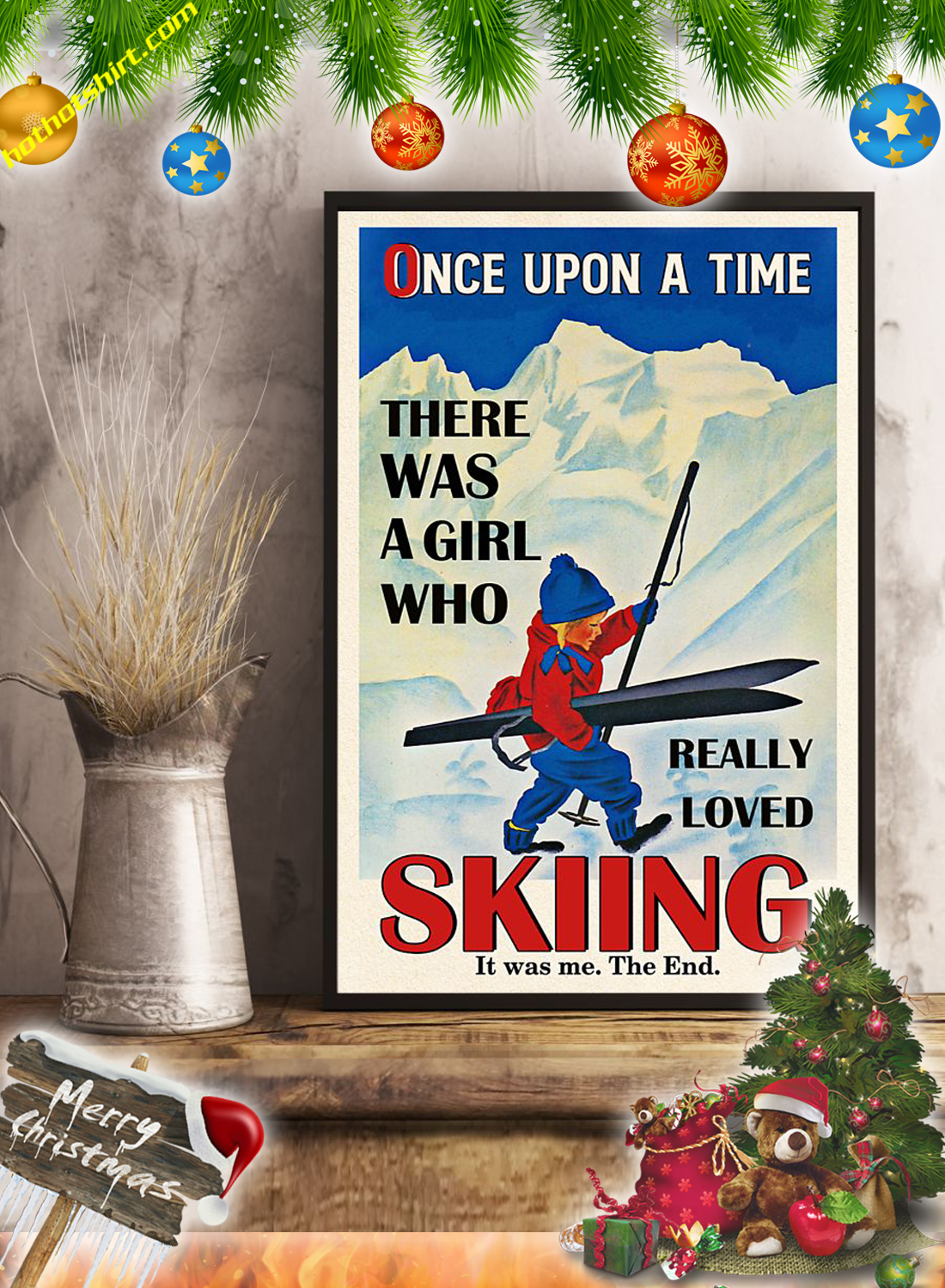 Once upon a time there was a girl loved skiing poster 1