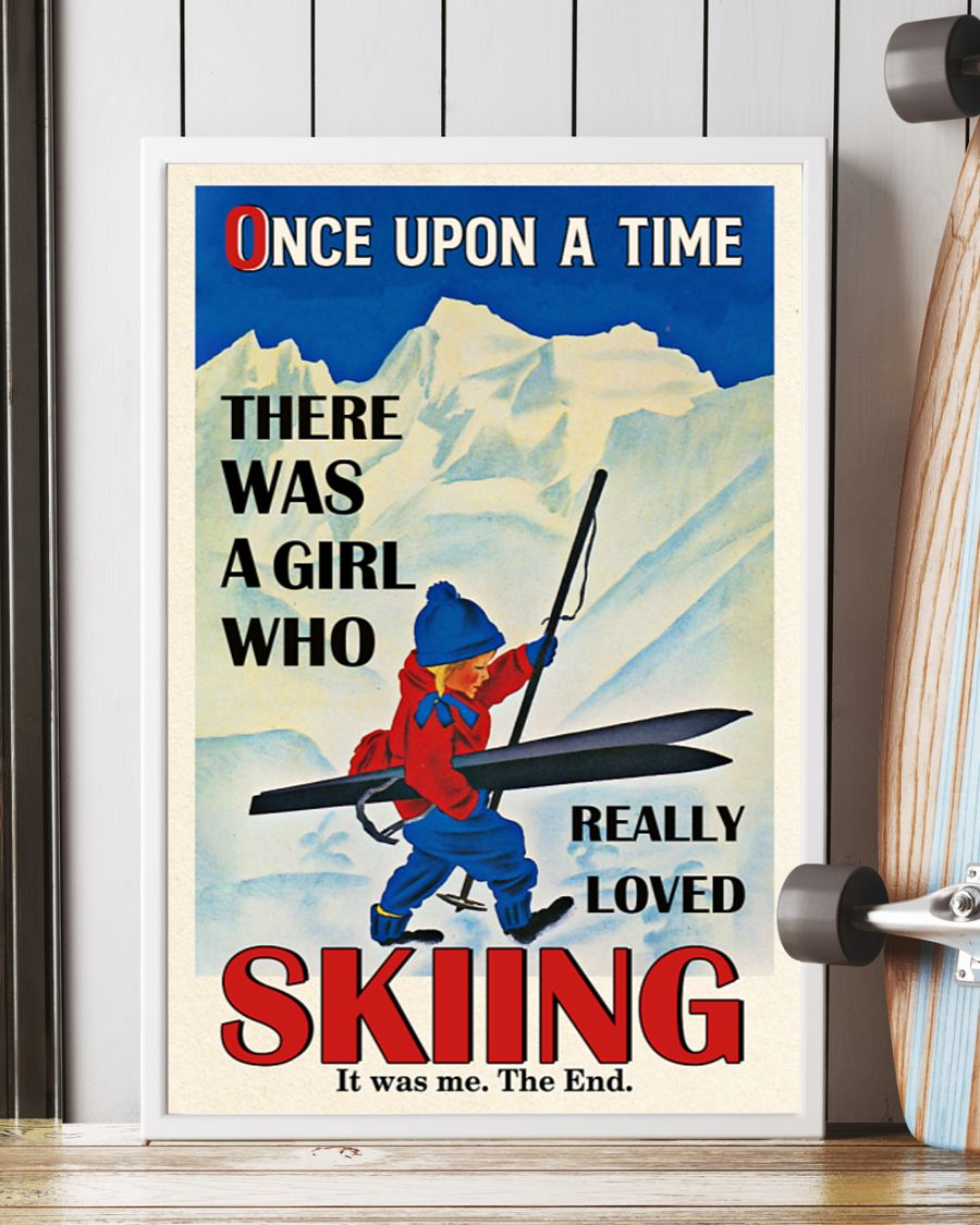 Once upon a time there was a girl loved skiing poster 2