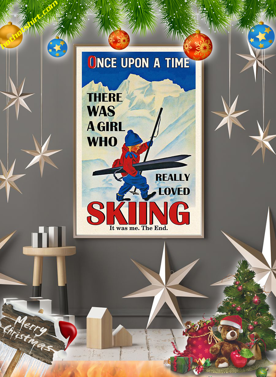Once upon a time there was a girl loved skiing poster 3