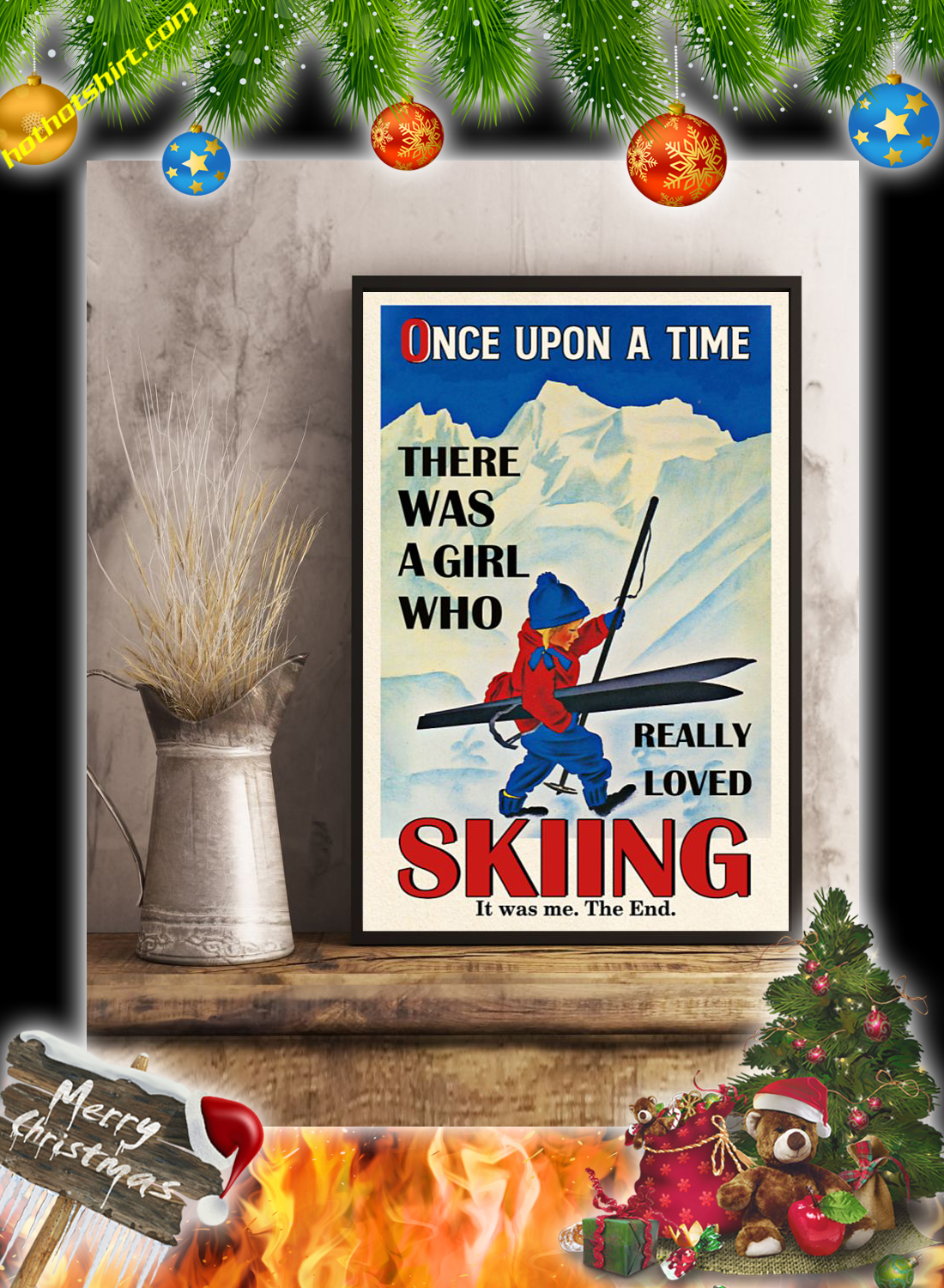 Once upon a time there was a girl who really loved skiing poster 1