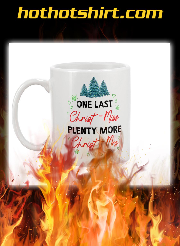 One last christ-miss plenty more christ-mrs mug- pic 1