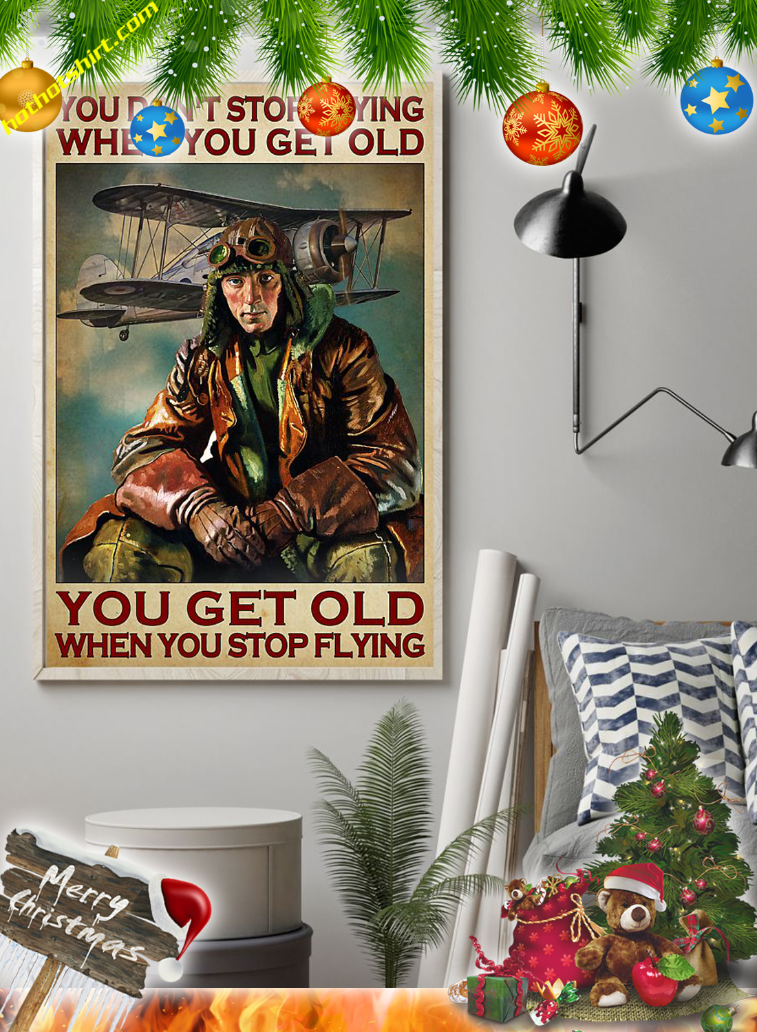 PILOT YOU DON'T STOP FLYING WHEN YOU GET OLD POSTER 1