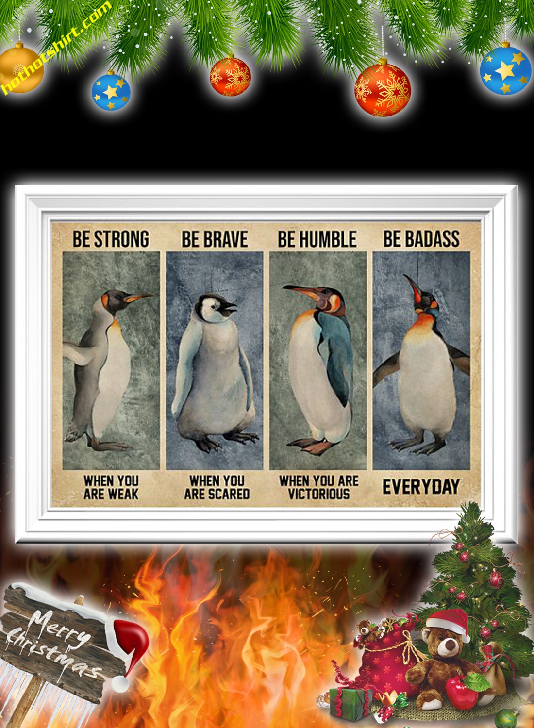 Penguin Be Strong Be Brave Be Humble Be Badass Poster 2