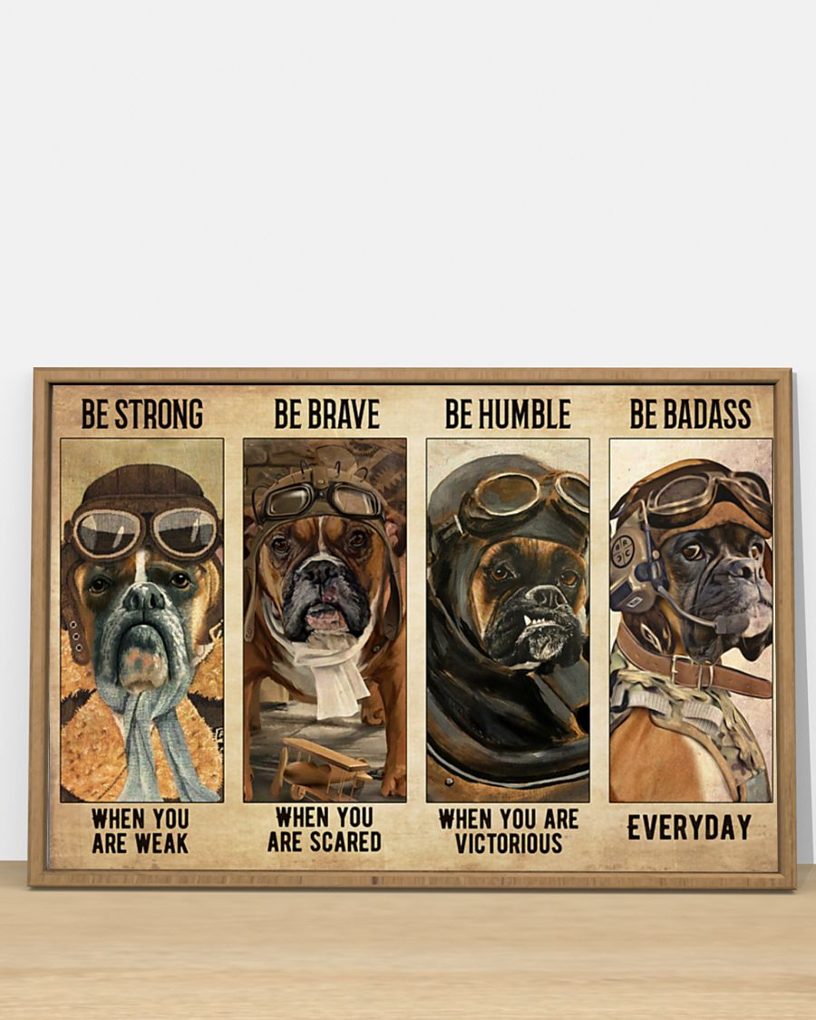 Poster Boxer pilot Be strong be brave be humble be badass 3