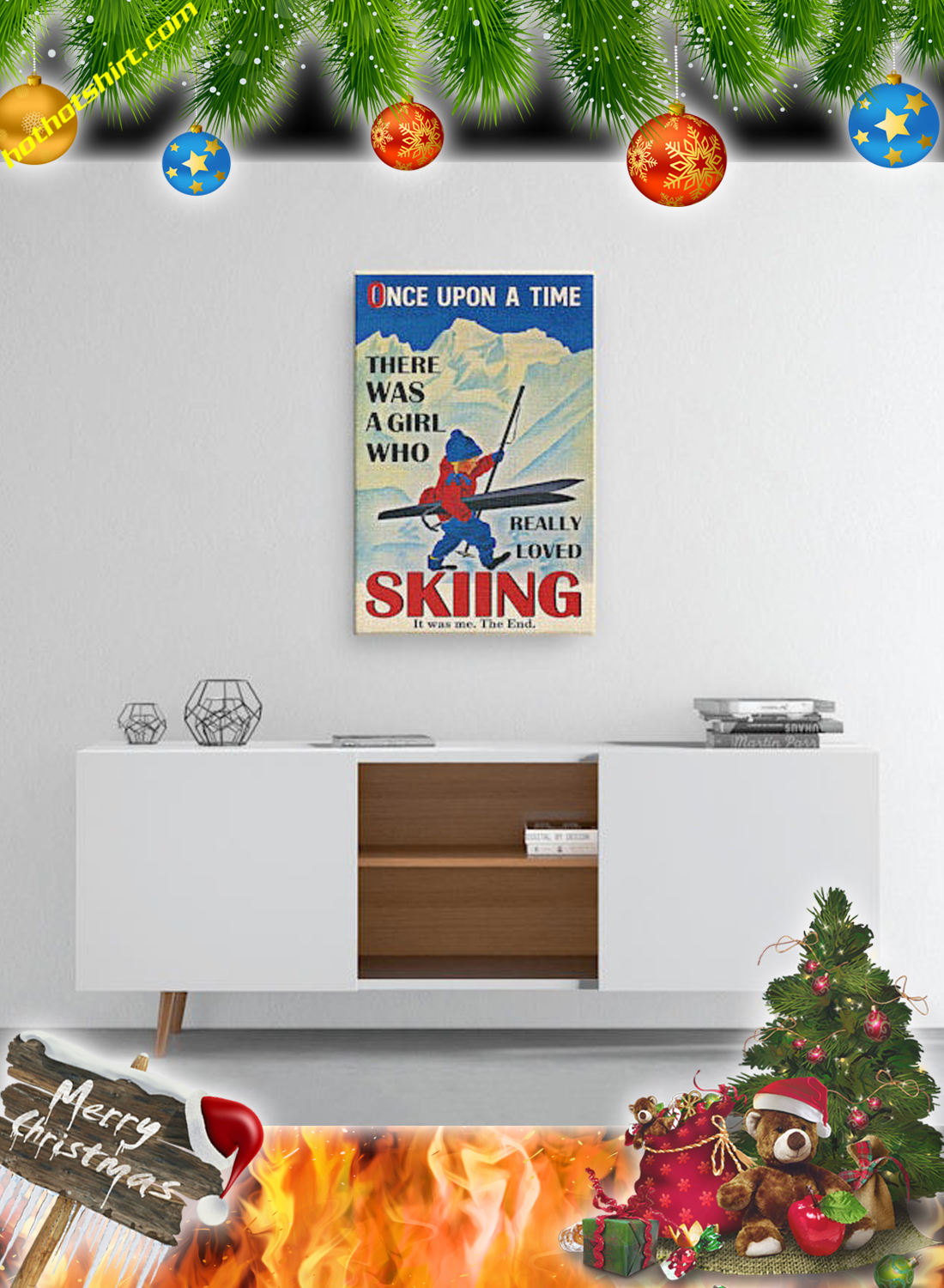 Poster Once upon a time there was a girl who really loved skiing it was me the end 2
