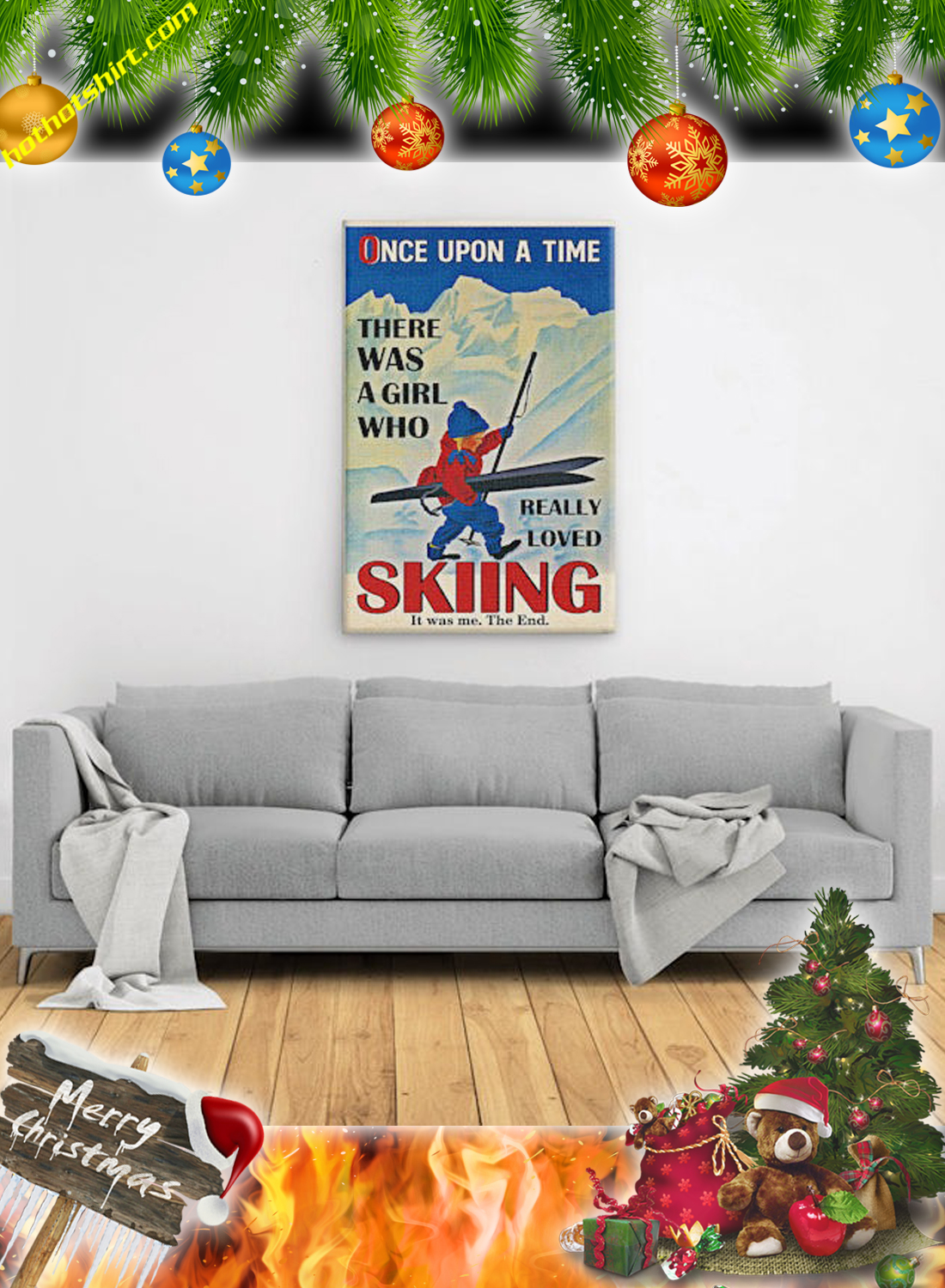 Poster Once upon a time there was a girl who really loved skiing it was me the end 3
