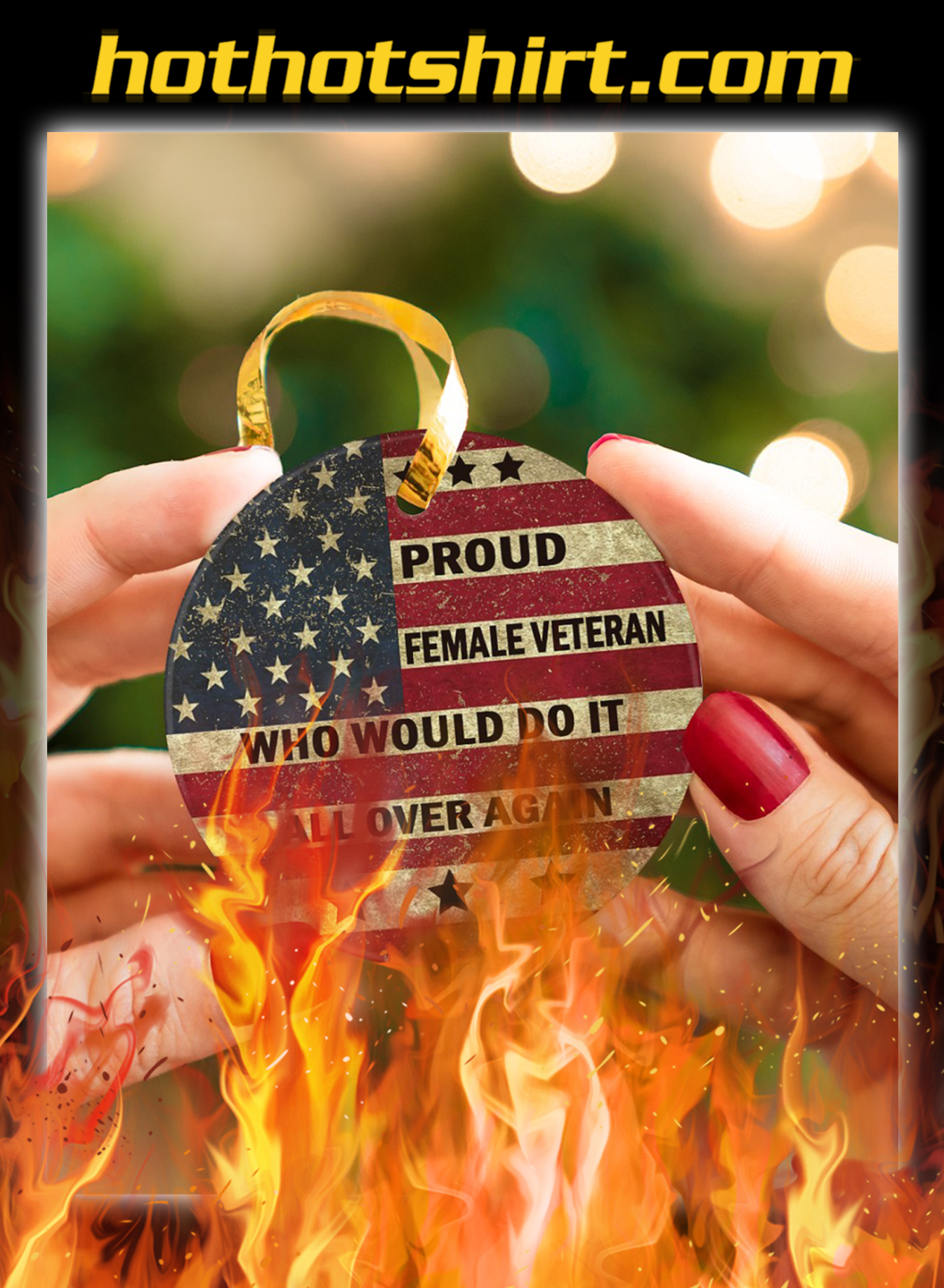 Proud female veteran who would do it all over again ornaments- pic 2