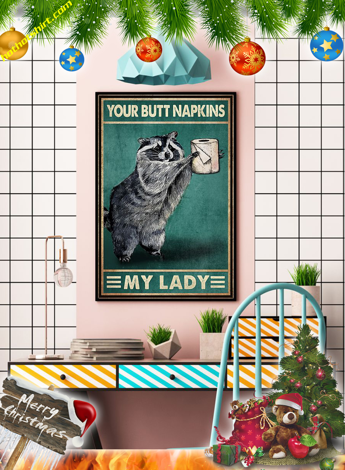 RACOON YOUR BUTT NAPKINS MY LADY POSTER 3