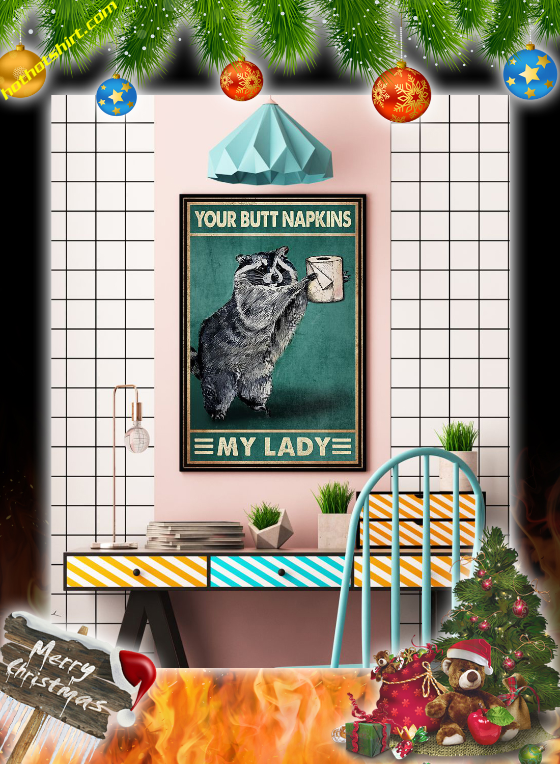 Raccoon Your butt napkins my lady poster 3